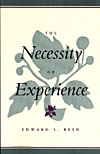 The Necessity of Experience