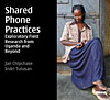 Shared phone practices