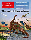 The Economist on the end of the cash era