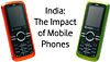 India: The Impact of Mobile Phones