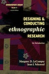 Designing and Conducting Ethnographic Research