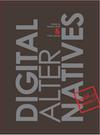 Digital AlterNatives