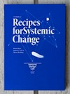 Recipes for Systemic Change