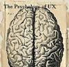 The psychology of UX