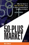 The 50-plus market